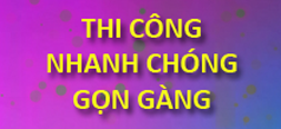 thicongnhanhchong